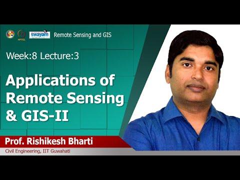 Lec 24: Applications Of Remote Sensing & GIS-II