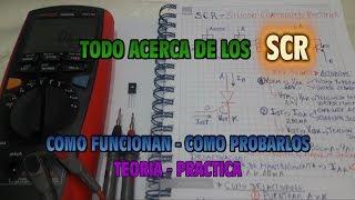 Electronica - Todo acerca de los SCR - Como Funcionan - Como Probarlos - Teoria - Practica thumbnail