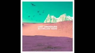 Last Dinosaurs - Andy(subtitulada español)
