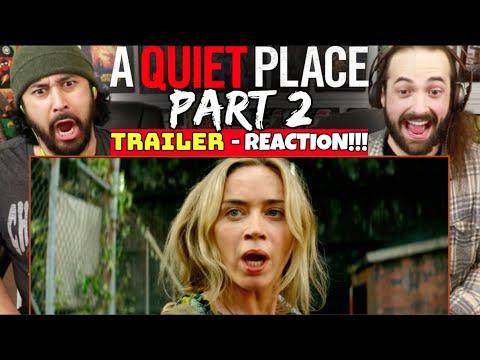 A Quiet Place PART II - TRAILER REACTION!!!