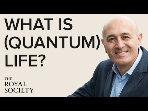 What is (Quantum) Life? | The Royal Society