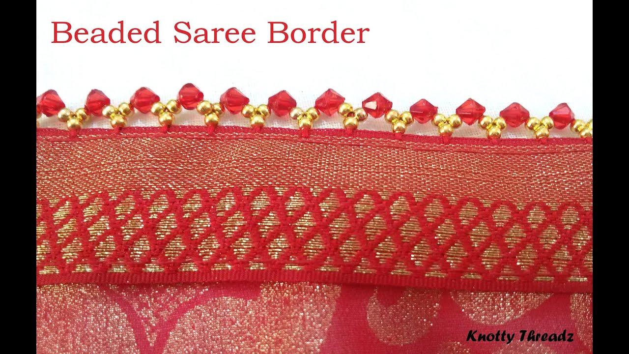 Mb How To Make Beaded Saree Border Saree Tassels