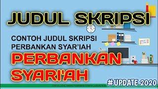 Kumpulan Judul Skripsi Perbankan Syariah Terbaru Terlengkap Youtube