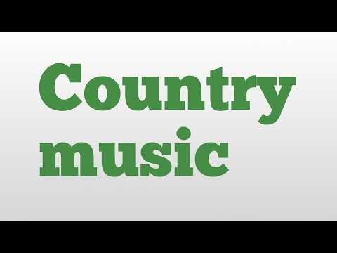 Country music meaning and pronunciation