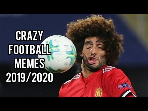 Crazy Football Memes 2019 2020 Youtube