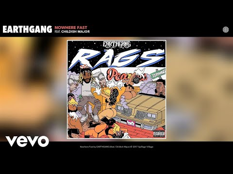 EARTHGANG - Nowhere Fast (Audio) ft. Childish Major