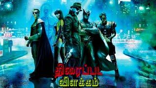 Watchmen story explained / Zack Snyder / DCEU / WB / Tamil