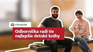 Tomáš tak: O tých najkrajších slovenských detských knihách so Zuzanou Štelbaskou
