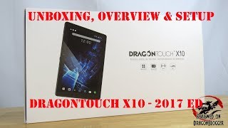 Unboxing, Overview & Setup of the Dragon Touch x10 2017 IPS Android Nougat Tablet