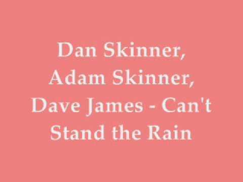 Download Dan Skinner, Adam Skinner, Dave James - Can't Stand the Rain Mp4 baru