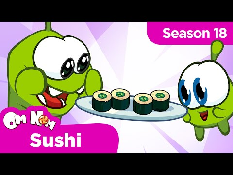 Om Nom Stories: Om Nom Cafe - Sushi (Season 18)