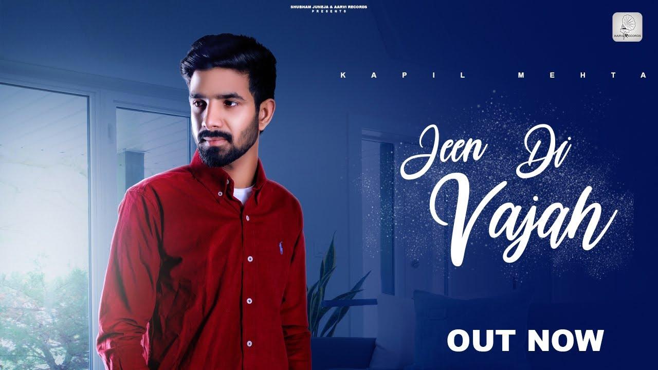 Jeen Di Vajah - Lyrical Video # Kapil Mehta # New Punjabi Songs Punjabi 2021 # Aarvi Records