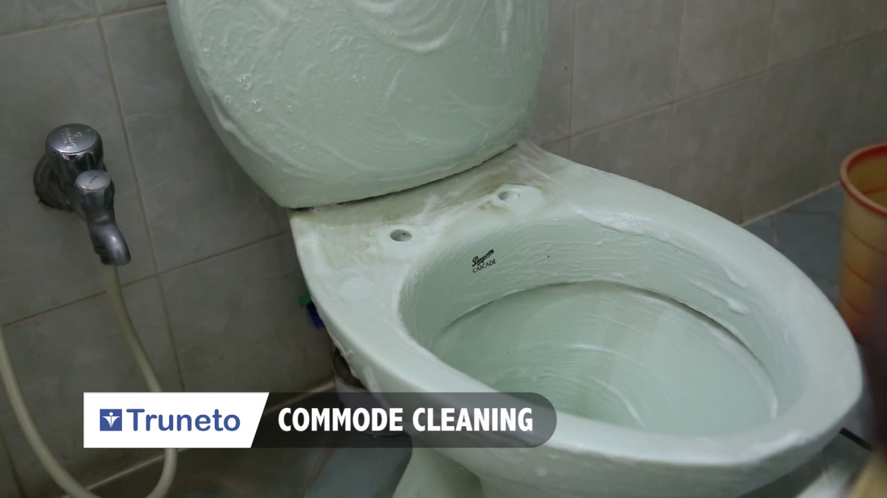 Bathroom Cleaning Process Commode Cleaning In Bangalore Truneto