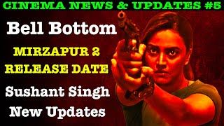 Bell Bottom, Mirzapur Season 2 Release Date, Sushant Singh New Updates, Flesh & Class of 83 Review