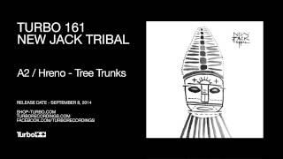 Hreno - Tree Trunks
