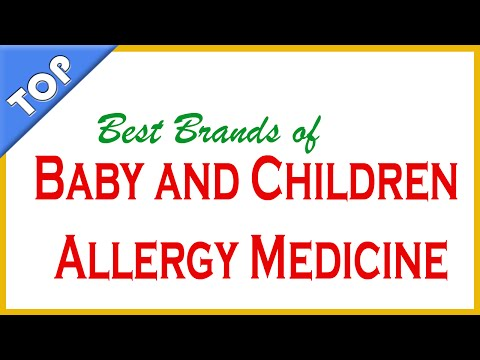 Best Brands of Baby and Children Allergy Medicine