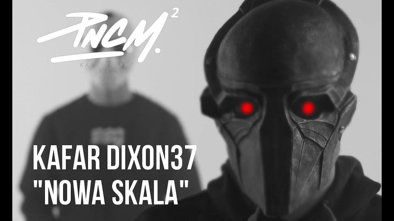 Kafar Dixon37 – Nowa Skala prod. PSR