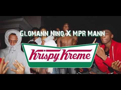 Gloman Nino ft MPR Man x Krispy Kreme