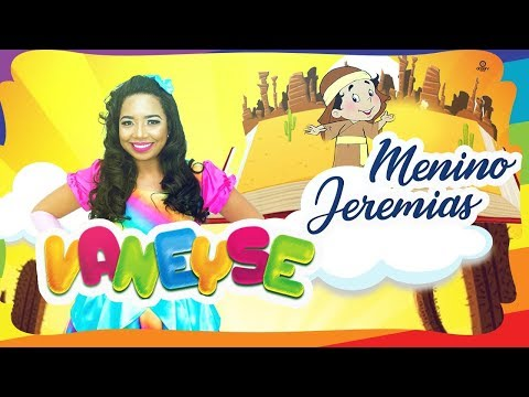 MENINO JEREMIAS - Vaneyse