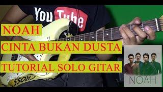 Download lagu TUTORIAL SOLO GITAR NOAH CINTA BUKAN DUSTA HD