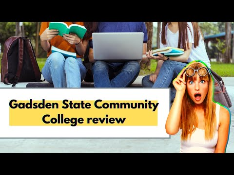 DoNotGoTo[Gadsden State Community College] Before U Watch| [Gadsden State Community College] Review