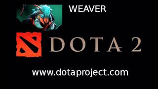 http://www.dotaproject.com - Join The Dota Project Dota 2 Weaver So...