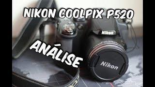 Nikon Coolpix P520 - Análise