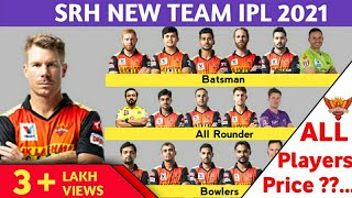 IPL 2021 - SRH Final Squad | Sunrisers Hyderabad New Team VIVO IPL 2021 | srh all players price