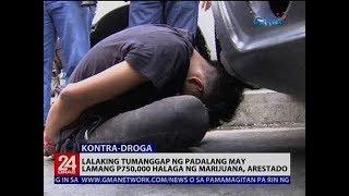24 Oras: Lalaking tumanggap ng padalang may lamang P750,000 halaga ng marijuana, arestado
