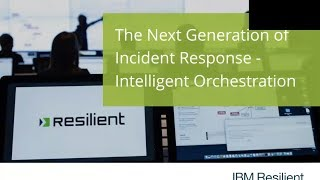 IBM Resilient Incident Response Platform Demonstration