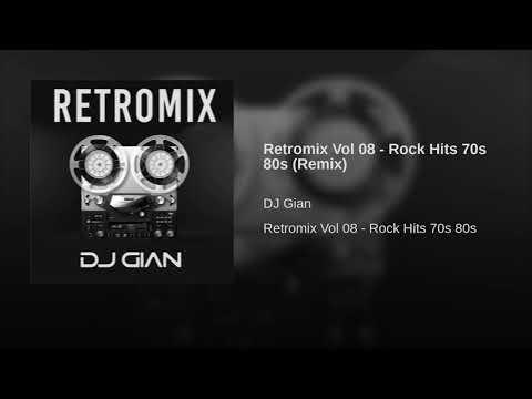 Retromix Vol 08 - Rock Hits 70s 80s (Remix)