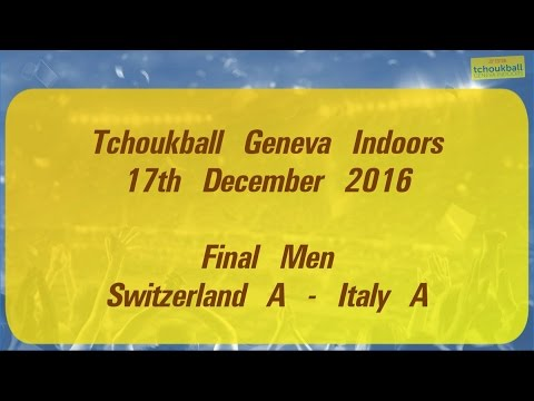 Tchoukball Geneva Indoors 2016 / Nations Cup Men Final : Switzerland A - Italy A