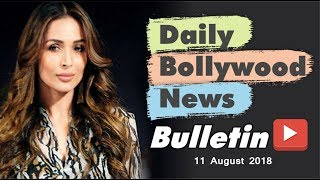 Latest Hindi Entertainment News From Bollywood | 13 August 2018