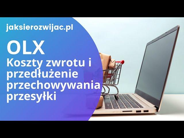 Przesyłki OLX 🛒 Koszty zwrotu na sprzedawcę + przedłużenie przechowywania🎯