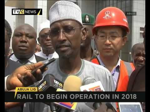 ABUJA LIGHT RAIL PROJECT TO COMMENCE OPERATION IN 2018