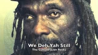 Culture - We Deh Yah Still