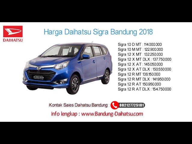 Harga Daihatsu Sigra 2018 Bandung dan Jawa Barat | 082127725181