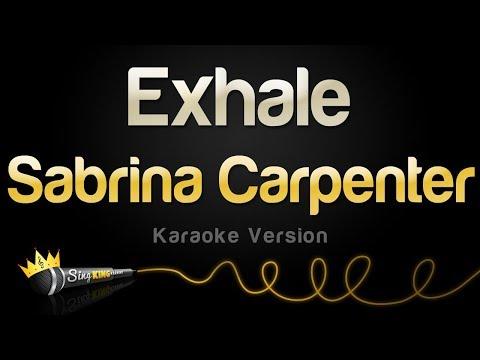 Sabrina Carpenter - Exhale (Karaoke Version)
