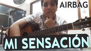 Como tocar MI SENSACION de AIRBAG