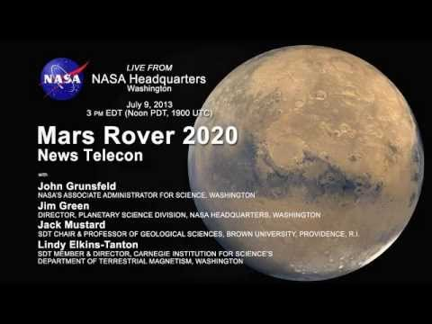 NASA Teleconference on Mars 2020 Lander And Rover Plans, July 9, 2013