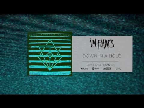 In Flames - Down In A Hole (Official Audio)