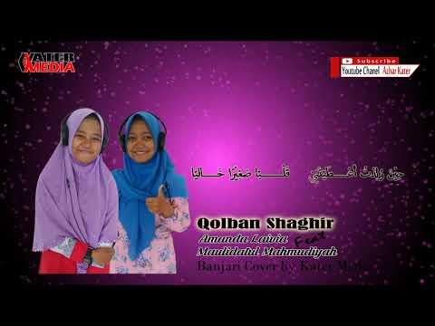 "Qolban Shaghir ""LIRIK"" - Amanda Feat Maulidatul"
