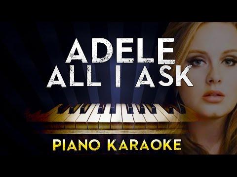 adele---all-i-ask-|-higher-key-piano-karaoke-instrumental-lyrics-cover-sing-along