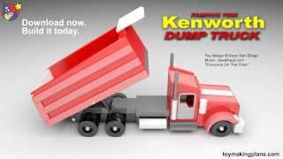 Wood Toy Plans - Famous Kenworth Dump Truck