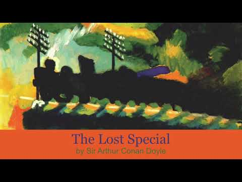 The Lost Special by Sir Arthur Conan Doyle (1898) A Sherlock