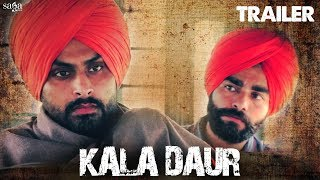 Kala Daur (Official Trailer) | Punjabi Movies 2019 | Punjabi Short Film | Saga Music