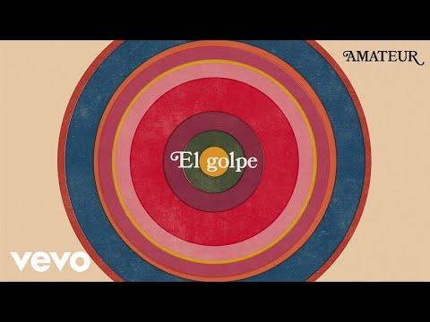 Amateur - El Golpe (Audio)