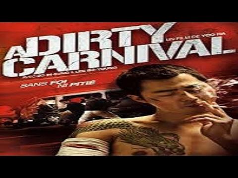 2006 - A Dirty Carnival / Caminhos Do Crime