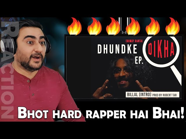 EMIWAY - BILLAL INTRO REACTION | DHUNDKE DIKHA EP | IAmFawad