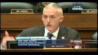 Rep Trey Gowdy to Gruber